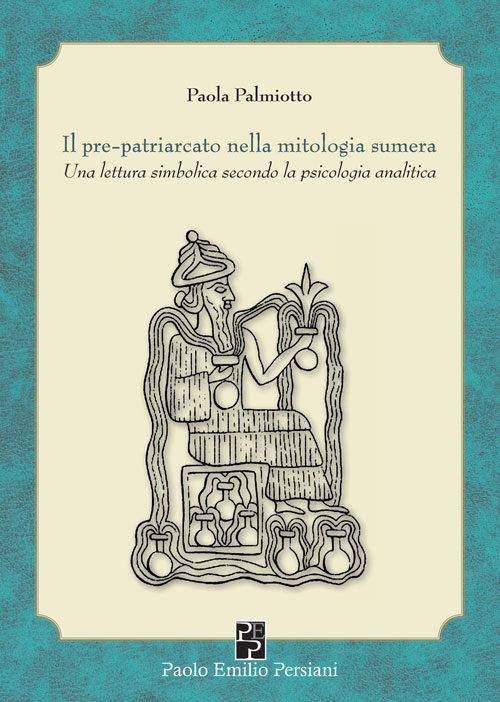 Il pre-patriarcato nella mitologia sumera