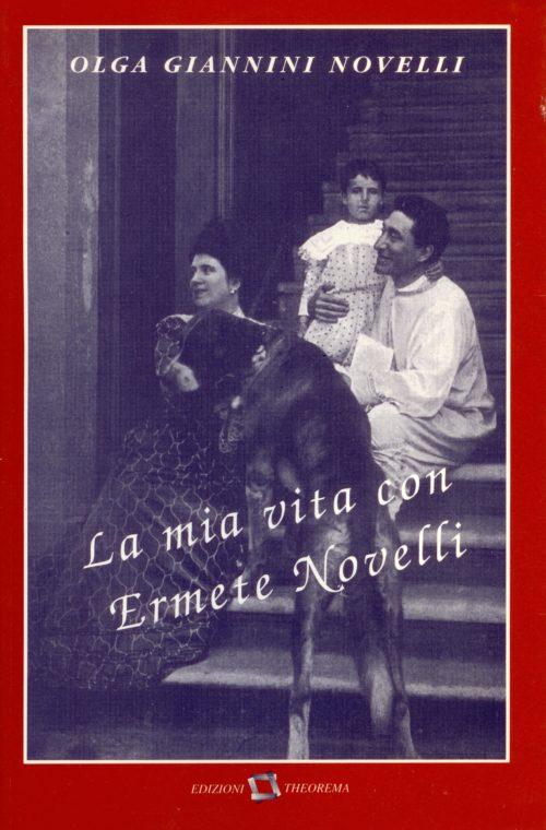 la mia vita con Ermete Novelli