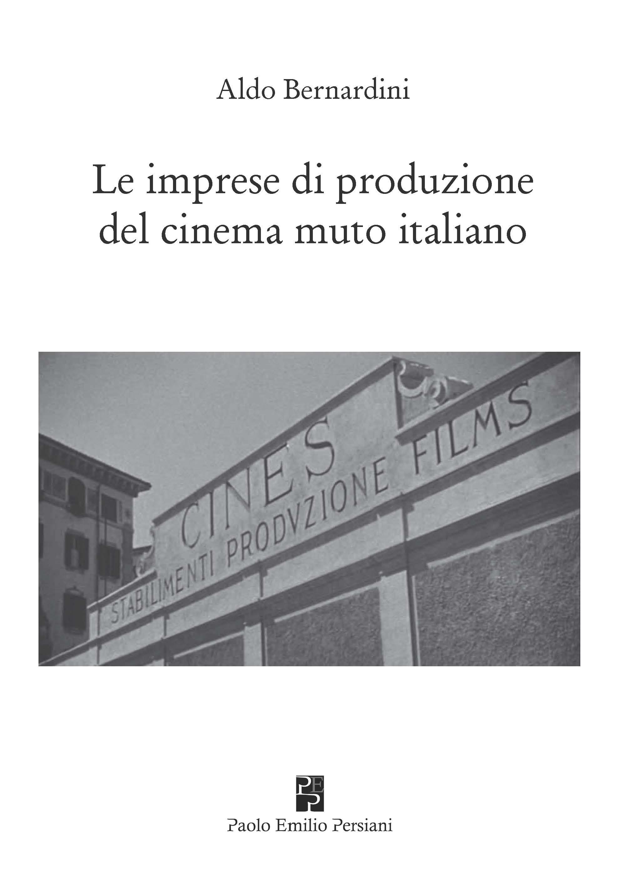 Le imprese di produzione del cinema muto italiano