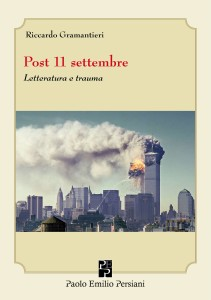 Post 11 Settembre Gramantieri