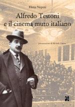 Alfredo Testoni e il cinema muto italiano_Cover