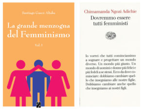 La grande menzogna del Femminismo Dovremmo essere tutti femministi