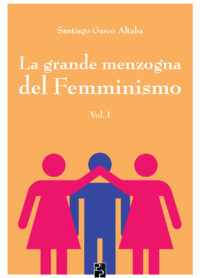 La grande menzogna del Femminismo_Cover