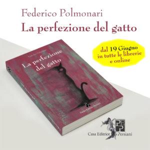 Federico Polmonari La perfezione del gatto