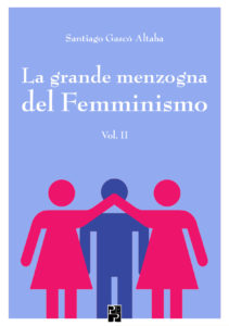 la grande menzogna del femminismo volume 2