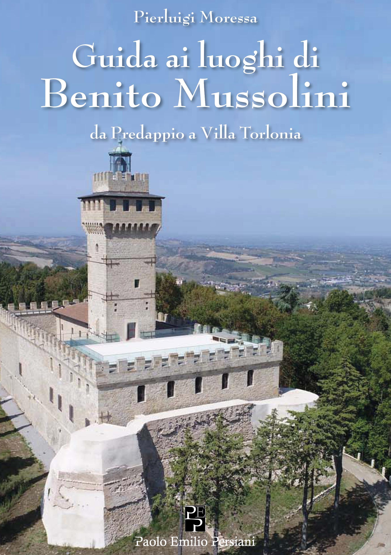 Guida ai luoghi di  Benito Mussolini